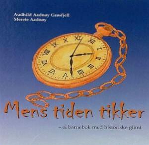 Forsiden av boka Mens tiden tikker