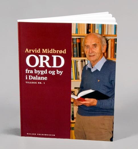 Bok av Arvid Midbrød - ORD fra bygd og by i Dalane