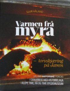Boka Varmen frå Myra om torvskjæring på jæren